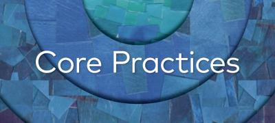 Core Practices - A List and Links for Practices Related to Culture and Character