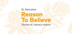 A Reason to Believe: Stories of Literacy Impact