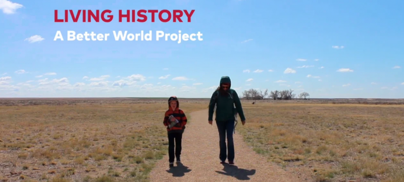 Living History: A Better World Project