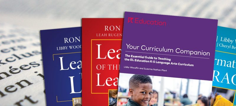 Your Curriculum Companion: The Essential Guide to Teaching the EL Education K–5 Language Arts Curriculum